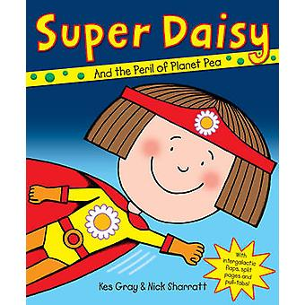 Super Daisy von Kes Gray