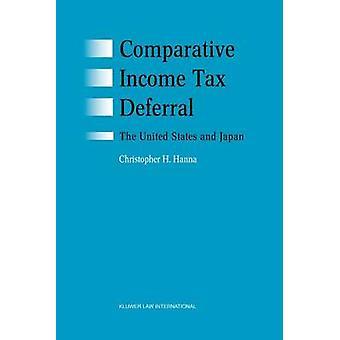 Vergleichende Einkommensteuer Stundung der USA und Japan von Hanna & Christopher H.