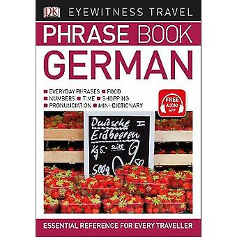 Eyewitness Travel Phrase Book German - Essential Reference for Every T