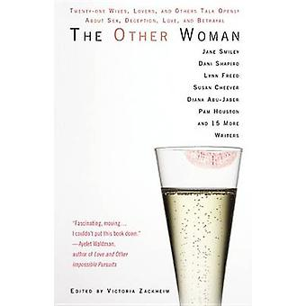 The Other Woman - Twenty-One Wives - Lovers - and Others Talk Openly a