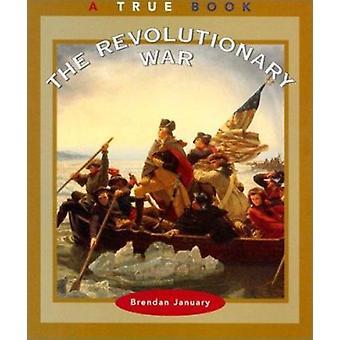 The Revolutionary War by Brendan January - 9780516271965 Book