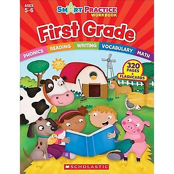 Smart Practice Workbook - First Grade by Scholastic Teaching Resources