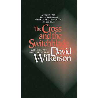 The Cross and the Switchblade by David R Wilkerson - Elizabeth Sherri