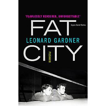 Fat City by Leonard Gardner - 9781782272557 Book