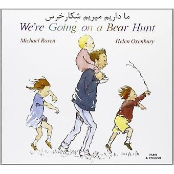 We're Going on a Bear Hunt in Farsi and English by Michael Rosen - He