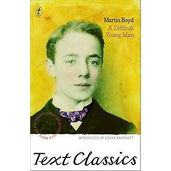 A Difficult Young Man by Martin Boyd - Sonya Hartnett - 9781921922121