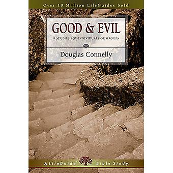 Good and Evil by Douglas Connelly - 9780830831302 Book