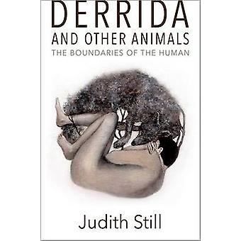 Derrida and Other Animals by Judith Still