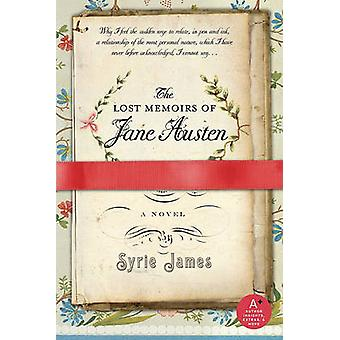 Lost Memoirs of Jane Austen by Syrie James