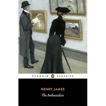 The Ambassadors by Henry James & Harry Levin & Adrian Poole & Philip Horne
