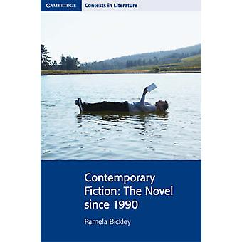 Contemporary Fiction by Pamela Bickley