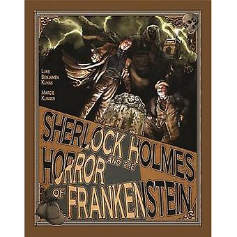 Sherlock Holmes and the Horror of Frankenstein by Kuhns & Luke