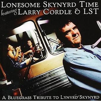 Larry Cordle & Lst - Lonesome Skynyrd Time [CD] USA import