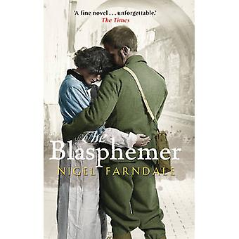 The Blasphemer  Costa Novel Award shortlist by Nigel Farndale