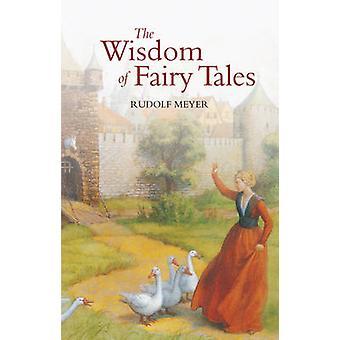 The Wisdom of Fairy Tales by Rudolf Meyer - Polly Lawson - 9780863152