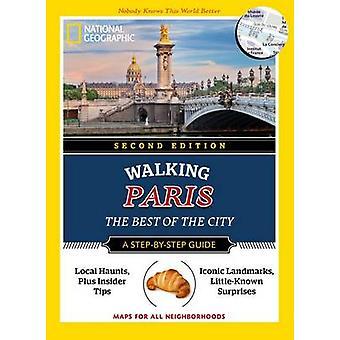 Nazionale geografico Parigi a piedi - il meglio della città (2nd Revised