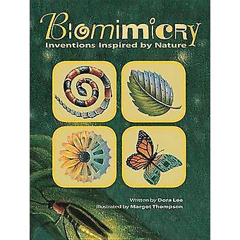 Biomimétisme - Inventions inspirées par la Nature de Dora Lee - Margot Thomps