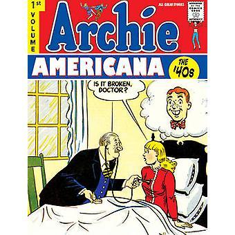 Archie Americana - Volume 1 - beste van de jaren 1940 door Scott D Fulop - stap