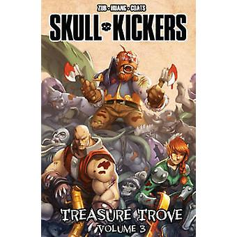 Skullkickers Treasure Trove - Volume 3 by Misty Coats - Edwin Huang -