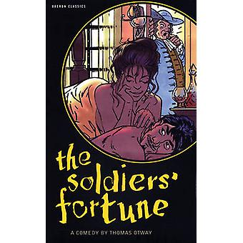 The Soldiers' Fortune by Thomas Otway - 9781840026870 Book