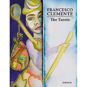 Francesco Clemente - The Tarots by Max Seidel - Marzia Faietti - Anton