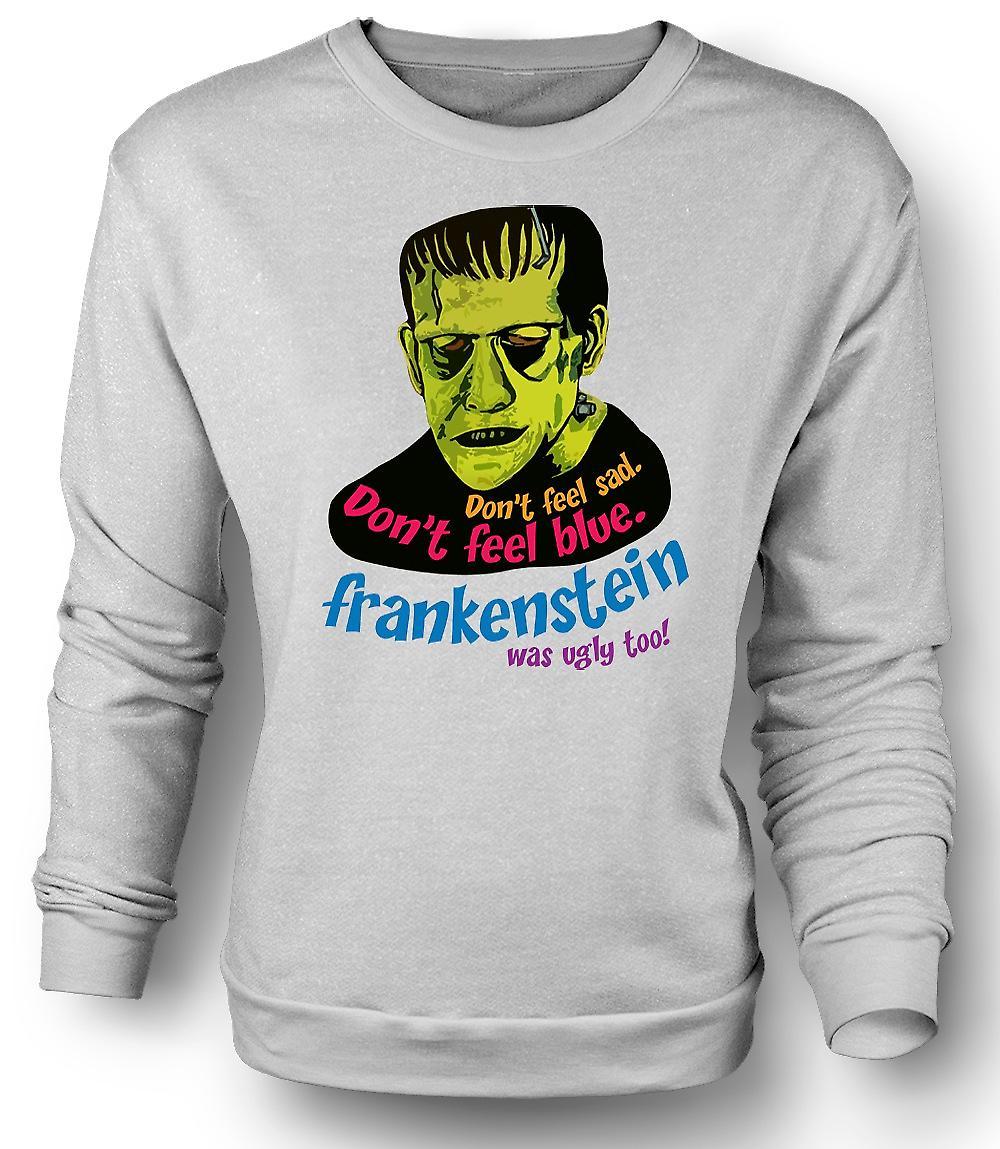 Mens Sweatshirt Frankenstein var ful också - rolig