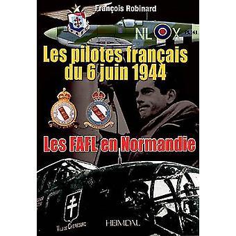 FAFL 6 Juin (Histotica) by Francois Robinard - Philippe Bauduin - 978