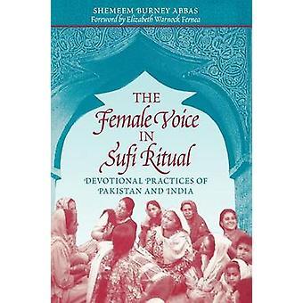 Die weibliche Stimme in Sufi-Ritual - Andachtsübungen von Pakistan und