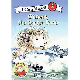 Gilbert, the Surfer Dude (I Can Read - Level 2
