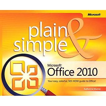 Microsoft Office 2010 Plain and Simple