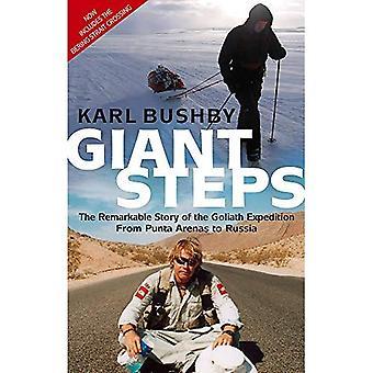 Giant Steps: The Remarkable Story of de Goliath expeditie - van Punta Arenas naar Rusland