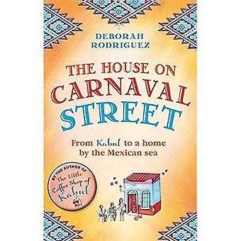 La casa sulla strada di Carnaval: da Kabul a una casa al mare messicano