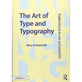L'Art du Type et de la typographie: Explorations dans l'utilisation et la pratique