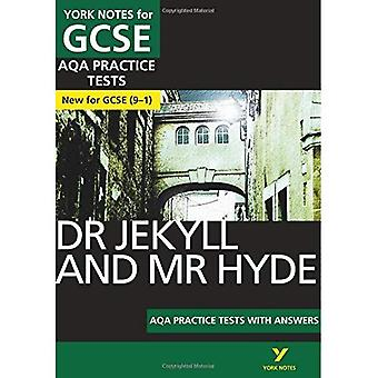 The Strange Case of Dr Jekyll and Mr Hyde AQA Practice Tests: York Notes for GCSE (9-1) - York Notes (Paperback)