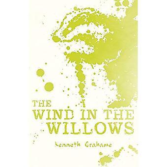 Der Wind in den Weiden (scholastischen Classics)
