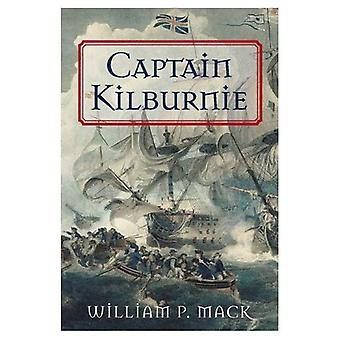 Captain Kilburnie : A Novel