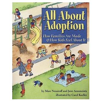 All About Adoption: How Families Are Made and How Kids Feel About It