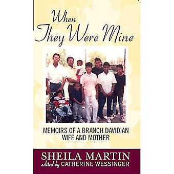 When They Were Mine: Memoirs of a Branch Davidian Wife and Mother