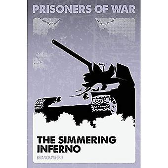 The Simmering Inferno #3 (Prisoners of War)