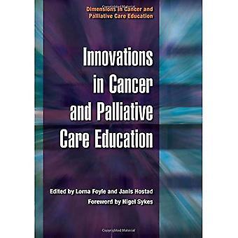 Innovaatioiden syöpä ja Lievittävää hoitoa koulutus (mitat syöpä ja lievittävä hoito koulutusta)