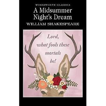 A Midsummer Night's Dream (Wordsworth Classics)