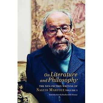 Auf Literatur und Philosophie: das Sachbuch Schreiben von Nagib Mahfuz (Volumen ich): 1