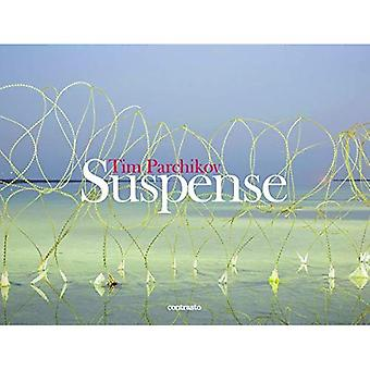 Tim Parchikov: Suspense