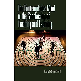 The Contemplative Mind in the Scholarship of Teaching� and Learning (Scholarship of Teaching and Learning)