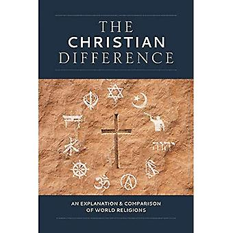 The Christian Difference: An Explanation & Comparison� of World Religions