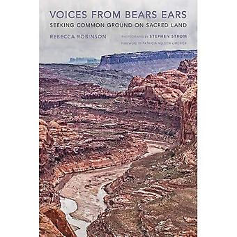 Voices from Bears Ears: Seeking Common Ground on Sacred Land