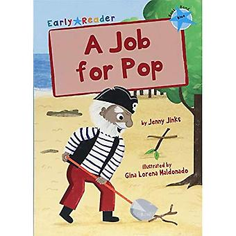 Job for Pop (Blue Early Reader)