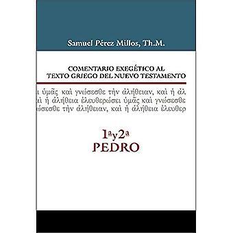 Comentario Exeg tico Al Texto Griego del N.T. - 1a Y 2a de Pedro