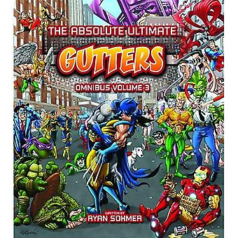 The Absolute Ultimate Gutters Omnibus, Volume 3