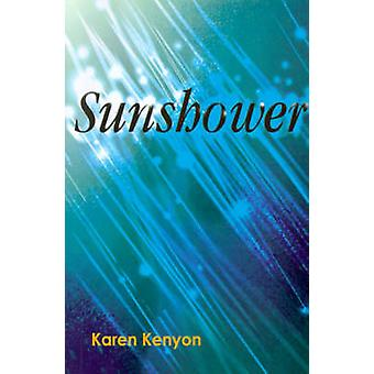 Sunshower by Kenyon & Karen